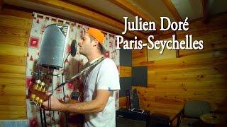 """JULIEN DORE - """"PARIS - SEYCHELLES"""" Cover"""