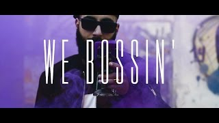 Beats Pliz - We Bossin' (Music Video)