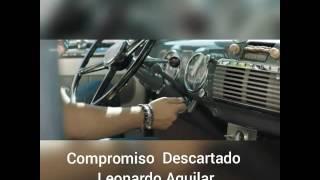 Leonardo Aguilar - Compromiso Descartado 💔