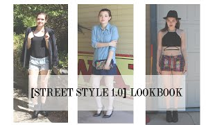 [STREET STYLE 1.0] LOOKBOOK by Aubrey