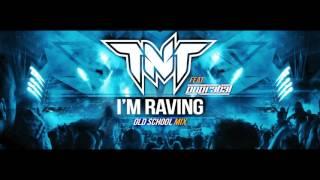 """TNT Feat. Popr3b3l - I'm Raving (""""Old School Mix"""" Teaser Video)"""