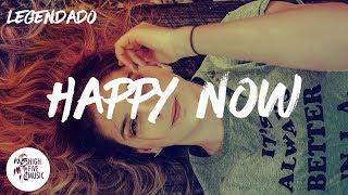 Zedd & Elley Duhé - Happy Now [Tradução]