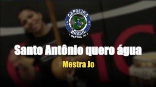 [Capoeira Song] Mestra Jo - Santo Antonio quero agua - Lyric Video