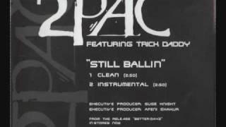 2Pac featuring Trick Daddy - (Still Ballin') Instrumental