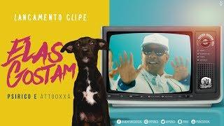 Elas Gostam (Popa da Bunda)  - Psirico e Attooxxa (Clipe Oficial) | FitDance Specials