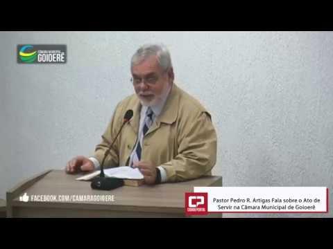 O Ato de Servir - foi a fala do Pastor Pedro Artigas na Câmara de Goioerê