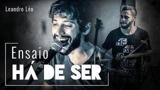 "Leandro Léo ""Tudo a Seu Tempo"" - Há de Ser"