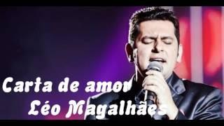 Carta De Amor - Léo Magalhães