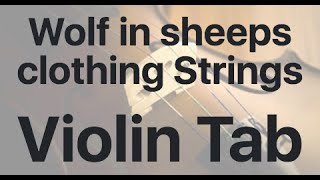 Learn Wolf in sheeps clothing Strings on Violin - How to Play Tutorial