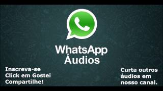 Whatsapp Áudios - Hoje é sexta feira