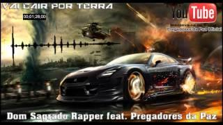 Vai Cair Por Terra - Dom Sagrado feat. Pregadores da Paz ♪♫ [[NOVA 2016]]