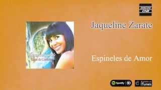 Jaqueline Zárate / Luna de Córdoba - Espineles de amor