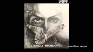 CHIMERA - Higher