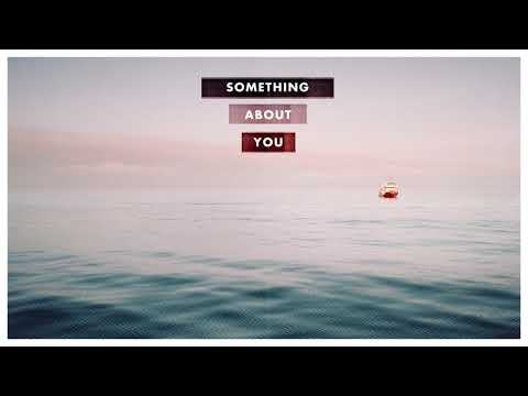 Luvian - Something About You
