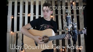 Way Down We Go - Kaleo (Acoustic Cover by Ian Grey)