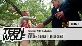 AURORA - Running With the Wolves | Teen Wolf 5x09 Music [HD]