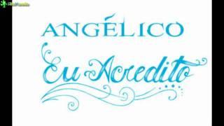 Angélico - Pr'a Minha Baby