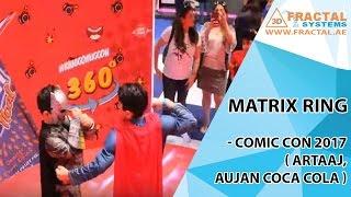Matrix Ring - Comic Con 2017 ( Artaaj, Aujan Coca Cola )