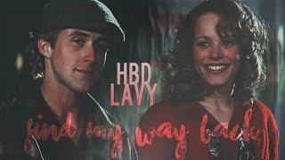 multicouples | Find my way back [+Anna] HAPPY BIRTHDAY LAVY!