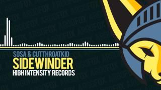 SOSA & CutThroatKid - Sidewinder [High Intensity Records]