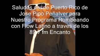 Jose Pipo Peñalver - saludos Desde Puerto Rico