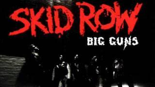 Skid Row - Big Guns (Studio Version)
