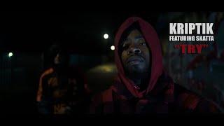 Kriptik Ft Skatta - Try (Prod.By K Dubz) [Official Video]