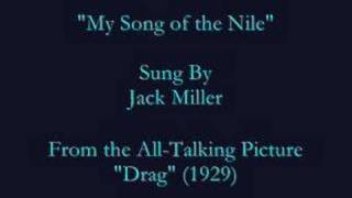 """My Song of the Nile"" (1929) Jack Miller"