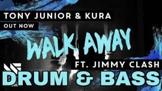 Tony Junior & KURA - Walk Away (LARNEL W DRUM & BASS REMIX)