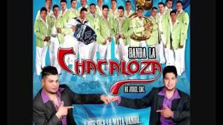 Arriba mi Zacatecas - Banda La Chacaloza de Jerez