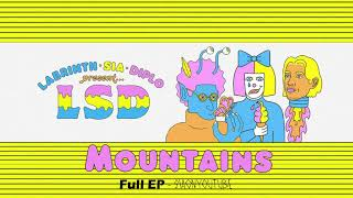 LSD ft. Sia, Labrinth, Diplo - Mountains (FULL 4-Track EP) [HQ Audio]