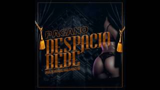 "Despacio Bebe - Pagano ""La Expresión Musical"" [ Prod. by Mo0n HD, Rigol y Reiley HD ] Audio Oficial"