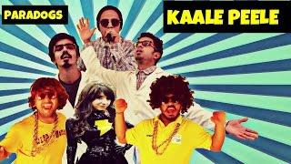 Kaale Peele (Black & Yellow Gmix Hindi Parody) - Paradogs