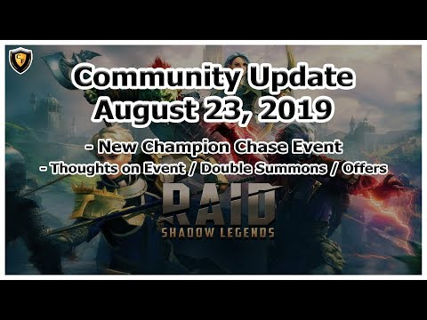 RAID Shadow Legends | Community Update Aug 23, 2019 | New Event / x2 Chance Summons / Offers