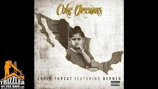 Latin Threat ft. Berner - Coke Dreams [Thizzler.com]