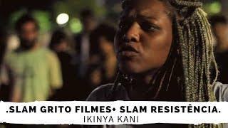 """SLAM GRITO FILMES + SLAM RESISTÊNCIA """"ADRIELE"""""""