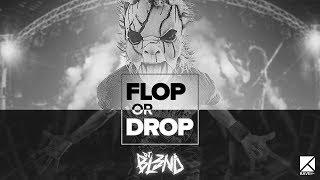 [FLOP OR DROP] DJ BL3ND