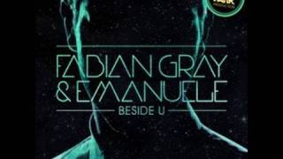 Fabian Gray & Emanuele - 'Beside U (Denzal Park Club Edit)'
