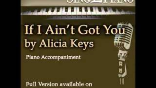 "ALICIA KEYS ""If I Ain't Got You"" (Piano backing for your cover version/karaoke)"