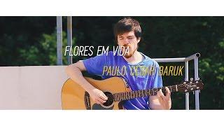 :95 de Flores em Vida - Paulo Cesar Baruk (cover de Douglas Weiss)