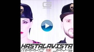 """Markò feat Jay - S  """"Hastalavista"""" GR 010/16 (Official Video)"""