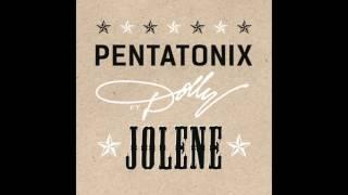 Pentatonix - Jolene (feat. Dolly Parton) [Audio]