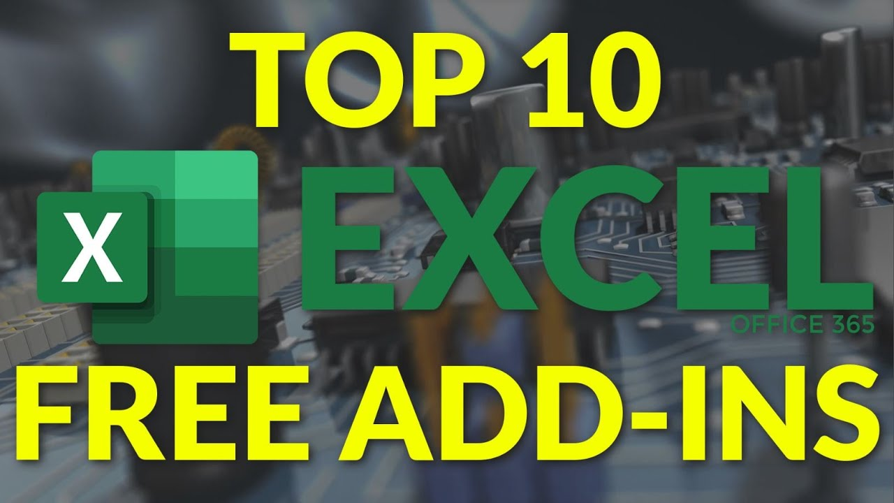 Top 10 Excel Free Add-ins