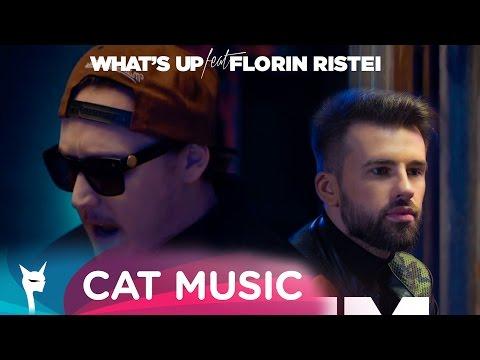 What's UP feat. Florin Ristei - Facem ce vrem
