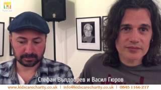 Стефан Вълдобрев и Васил Гюров за Kids Care
