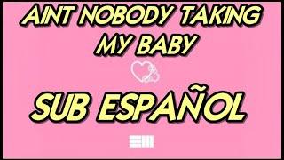 Russ-Aint Nobody Takin My Baby subtitulada español