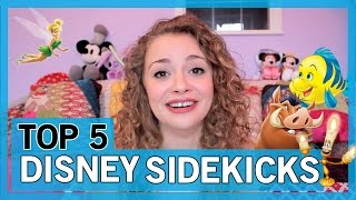 Top 5 Disney Sidekicks ft. Carrie Hope Fletcher   Thingamavlogs