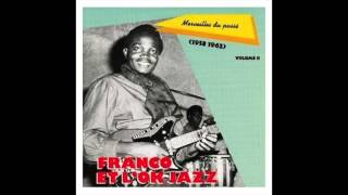 Franco et le T.P. OK Jazz - Ata Osali Ngai Se Na Ye