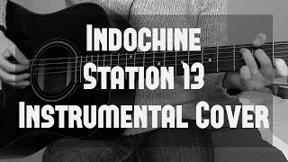 [INSTRUMENTAL COVER #11] INDOCHINE - STATION 13
