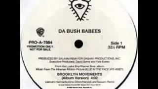 Da Bush Babees - Brooklyn Movements
